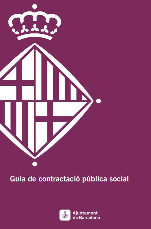 Guia de contratació pública social Ajuntament de Barcelona